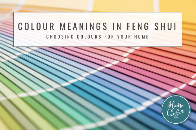 Colour Meanings In Feng Shui - Choosing Colours For Your Home